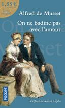 Couverture du livre « On ne badine pas avec l'amour » de Alfred De Musset aux éditions Pocket