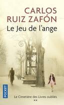 Couverture du livre « Le jeu de l'ange » de Carlos Ruiz Zafon aux éditions Pocket