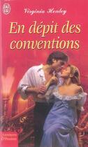 Couverture du livre « En Depit Des Conventions » de Virginia Henley aux éditions J'ai Lu
