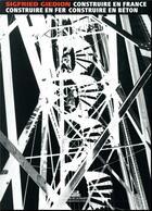 Couverture du livre « Construire en France ; construire en fer, construire en béton » de Jean-Louis Cohen et Sigfried Giedion aux éditions La Villette