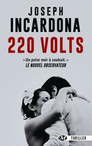 Couverture du livre « 220 volts » de Joseph Incardona aux éditions Bragelonne