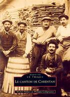 Couverture du livre « Le canton de Carentan » de Michel Hebert et Philippe Coligneaux aux éditions Editions Sutton