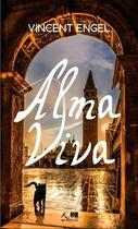 Couverture du livre « Alma viva » de Vincent Engel aux éditions Ker Editions
