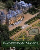 Couverture du livre « Waddesdon manor » de Hall Michael aux éditions Scala Gb