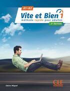 Couverture du livre « Vite et bien T.1 ; FLE ; A1-A2 (2e édition) » de Collectif aux éditions Cle International