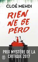 Couverture du livre « Rien ne se perd » de Cloe Mehdi aux éditions J'ai Lu