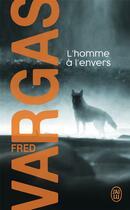 Couverture du livre « L'homme à l'envers » de Fred Vargas aux éditions J'ai Lu