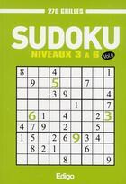 Couverture du livre « Sudoku t.6 ; niveaux 3 à 6 ; 270 grilles » de Collectif Edigo aux éditions Edigo