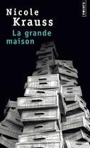 Couverture du livre « La grande maison » de Nicole Krauss aux éditions Points
