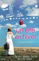 Couverture du livre « Un été en hiver » de Solene Hervieu aux éditions City