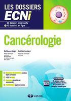 Couverture du livre « Cancérologie » de Aurelien Lambert et Guillaume Vogin aux éditions Estem