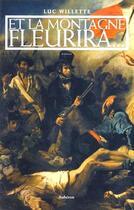 Couverture du livre « Et la montagne fleurira... » de Luc Willette aux éditions Auberon