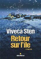 Couverture du livre « Retour sur l'île » de Viveca Sten aux éditions Albin Michel