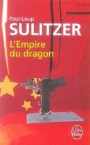 Couverture du livre « L'empire du dragon » de Sulitzer-P.L aux éditions Lgf
