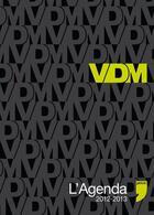 Couverture du livre « L'agenda VDM 2012-2013 » de Didier Guedj aux éditions Prive