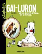 Couverture du livre « Gai-Luron T.3 ; Gai-Luron rit de se voir si beau en ce miroir » de Gotlib aux éditions Fluide Glacial