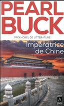 Couverture du livre « Impératrice de Chine » de Pearl Buck aux éditions Archipel