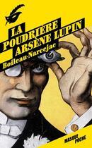 Couverture du livre « La poudrière ; Arsène Lupin » de Pierre Boileau et Thomas Narcejac aux éditions Editions Du Masque
