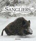Couverture du livre « Sanglier » de Laurent Cabanau aux éditions Sud Ouest Editions