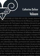 Couverture du livre « Valaam » de Catherine Dufour aux éditions Le Belial