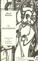 Couverture du livre « Le décafardiseur » de Alexei Remizov aux éditions Interferences