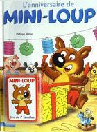 Couverture du livre « L'anniversaire de Mini-Loup » de Philippe Matter aux éditions Hachette Enfants