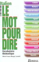 Couverture du livre « Italien ; vocabulaire thématique » de Marie-France Merger Leandri aux éditions Bordas