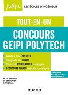Couverture du livre « Concours Geipi Polytech ; tout-en-un (édition 2021/2022) » de Marie-Virginie Speller et Patrick Troglia et David Bentouza aux éditions Dunod