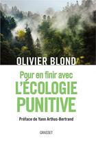 Couverture du livre « Pour en finir avec l'écologie punitive » de Olivier Blond aux éditions Grasset Et Fasquelle