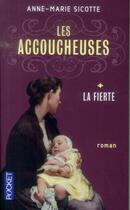 Couverture du livre « Les accoucheuses t.1 » de Anne-Marie Sicotte aux éditions Pocket