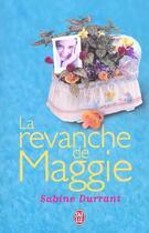 Couverture du livre « La revanche de maggie » de Durrant Sabine aux éditions J'ai Lu