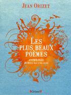 Couverture du livre « Les plus beaux poèmes » de Jean Orizet aux éditions Grund
