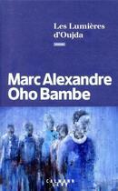 Couverture du livre « Les lumières d'Oujda » de Marc Alexandre Oho Bambe aux éditions Calmann-levy