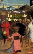 Couverture du livre « La légende dorée » de Jacques De Voragine aux éditions Points