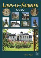 Couverture du livre « Lons-le-Saunier » de Gerard Chappez aux éditions Editions Sutton