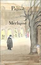 Couverture du livre « Merlusse » de Marcel Pagnol aux éditions Fallois