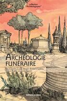Couverture du livre « Archéologie funéraire » de Collectif aux éditions Errance