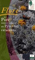Couverture du livre « Flore du parc naturel régional des Pyrénées Catalanes » de Tatiana Guionnet aux éditions Catapac