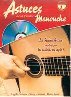 Couverture du livre « Les astuces de la guitare manouche t.1 ; le swing gitan employé par les maîtres du style » de Denis (Author) Roux aux éditions Carisch Musicom