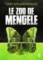 Couverture du livre « Le zoo de Mengele » de Gert Nygardshaug aux éditions J'ai Lu
