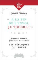 Couverture du livre « À la fin de l'envoi, je touche! » de Olivier Clodong aux éditions J'ai Lu
