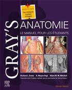 Couverture du livre « Gray's anatomie ; le manuel pour les étudiants (4e édition) » de Richard L. Drake et Wayne Vogl et A. Mitchell aux éditions Elsevier-masson