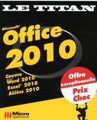 Couverture du livre « Office 2010 » de Collectif aux éditions Micro Application