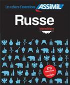 Couverture du livre « Cahier exercices russe interm. » de Melnikova-Suchet Vic aux éditions Assimil