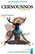 Couverture du livre « Cernounnos Torque d'or » de Jean-Paul Savignac aux éditions La Difference