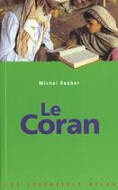 Couverture du livre « Le coran » de Michel Reeber aux éditions Milan