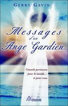 Couverture du livre « Messages d'un ange gardien » de Gerry Gavin aux éditions Ariane