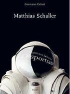 Couverture du livre « Matthias schaller » de Schaller Matthias aux éditions Steidl