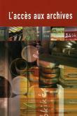 Couverture du livre « L'accès aux archives » de Szekely Kecskemeti aux éditions Conseil De L'europe