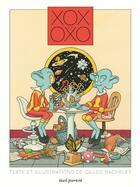 Couverture du livre « Xox et Oxo » de Gilles Bachelet aux éditions Seuil Jeunesse